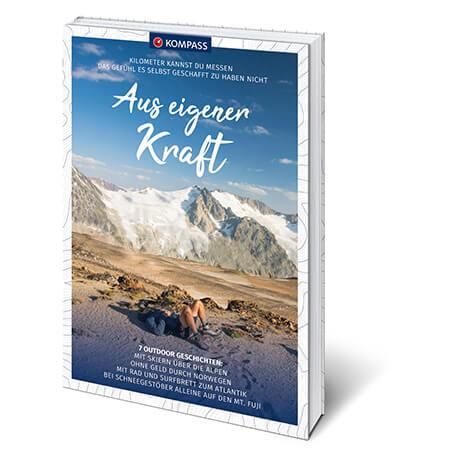 Aus eigener Kraft Outdoor Literatur Wanderbuch